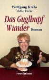 Das Guglhupf Wunder (eBook, ePUB)