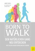 Born to Walk (eBook, ePUB)
