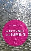 Im Rhythmus der Elemente (eBook, ePUB)