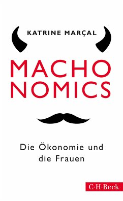 Machonomics (eBook, ePUB) - Marçal, Katrine