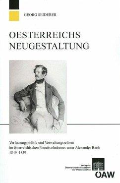 Österreichs Neugestaltung (eBook, PDF) - Seiderer, Georg