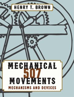 507 Mechanical Movements - Brown, Henry T.