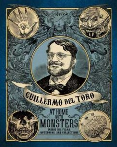 Guillermo del Toro: At Home with Monsters: Insi...