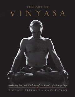 The Art of Vinyasa - Freeman, Richard; Taylor, Mary