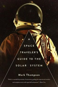 A Space Traveler's Guide to the Solar System - Thompson, Mark