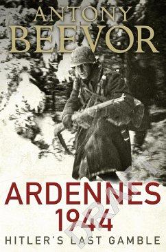 Ardennes 1944 - Beevor, Antony