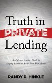 Truth in Private Lending: Real Estate Investors Guide to Keeping Scammers Away from Your Money