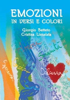 Emozioni in versi e colori - Betteto, Giorgio Linzalata, Cristina