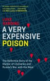 A Very Expensive Poison (eBook, ePUB)