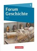 Forum Geschichte Band 1 - Gymnasium Hessen - Von der Urgeschichte bis zum Römischen Reich