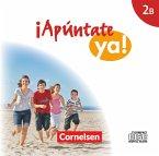 2 Audio-CDs / ¡Apúntate ya! - Differenzierende Schulformen Bd.2B