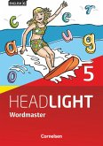 English G Headlight Band 5: 9. Schuljahr - Allgemeine Ausgabe - Wordmaster mit Lösungen