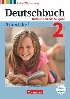 Deutschbuch Band 2: 6. Schuljahr - Realschule Baden-Württemberg - Arbeitsheft mit Lösungen - Fogt, Dorothea; Fulde, Agnes; Glas, Andreas; Weißenburger, Christian