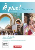À plus! Charnières - Carnet d'activités mit Audios online. Mit Förderheft als Download