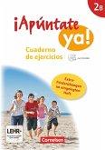 ¡Apúntate! - ¡Apúntate ya! - Differenzierende Schulformen - Band 2B - Cuaderno de ejercicios mit CD-Extra + eingelegtem Förderheft