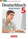 Deutschbuch Gymnasium Band 5: 9. Schuljahr - Baden-Württemberg - Arbeitsheft mit Lösungen