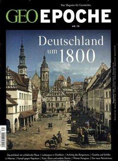 GEO Epoche 79/2016 Deutschland um 1800