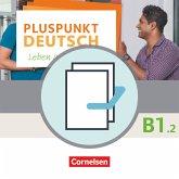 Pluspunkt Deutsch B1: Teilband 2 - Arbeitsbuch und Kursbuch