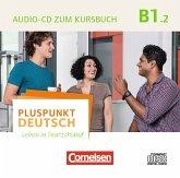 Audio-CD zum Kursbuch / Pluspunkt Deutsch - Leben in Deutschland Bd.B1/2, Tl.2
