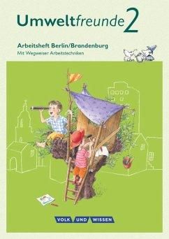 Umweltfreunde 2. Schuljahr- Berlin/Brandenburg - Arbeitsheft - Gard, Ulrich; Koch, Inge; Köller, Christine; Willems, Bernd