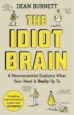 The Idiot Brain (eBook, ePUB)