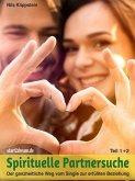 Spirituelle Partnersuche (1+2) (eBook, ePUB)