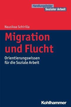 Migration und Flucht (eBook, PDF) - Schirilla, Nausikaa