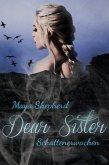 Schattenerwachen / Dear Sister Bd.1 (eBook, ePUB)