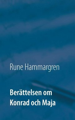 Berättelsen om Konrad och Maja (eBook, ePUB)