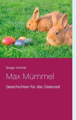 Max Mümmel (eBook, ePUB)