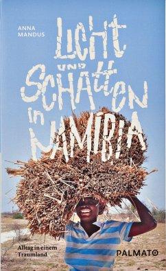 Licht und Schatten in Namibia (eBook, ePUB) - Mandus, Anna