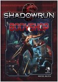 Shadowrun: Shadowrun Bodyshop (Hardcover)
