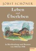 Leben und Überleben in Mecklenburg und Bremen 1943 bis 1948 (eBook, ePUB)