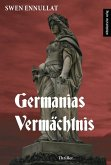 Germanias Vermächtnis (eBook, ePUB)