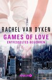 Entfesseltes Begehren / Games of Love Bd.3 (eBook, ePUB)