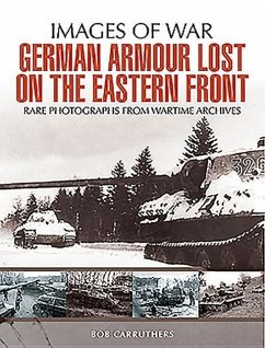 German Armour Lost on the Eastern Front - Carruthers, Bob