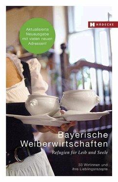 Bayerische Weiberwirtschaften - Fisgus, Hannelore