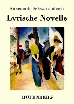 Lyrische Novelle Annemarie Schwarzenbach Author