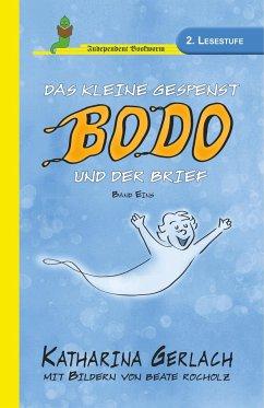 Das kleine Gespenst Bodo und der Brief - Gerlach, Katharina