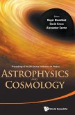 Astrophysics and Cosmology - Proceedings of the 26th Solvay Conference on Physics