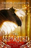 The Separated (Tales of Terre, #1) (eBook, ePUB)