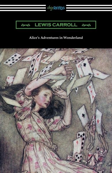 Alices Adventures in Wonderland (Illustrated by Arthur Rackham)