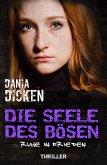 Die Seele des Bösen - Ruhe in Frieden / Sadie Scott Bd.4 (eBook, ePUB)