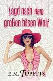 Jagd nach dem großen bösen Wolf (Nicht mein Märchen, #3) (eBook, ePUB)