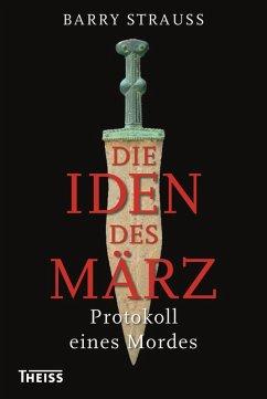 Die Iden des März (eBook, PDF) - Strauss, Barry
