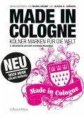 Made in Cologne (eBook, ePUB Enhanced)