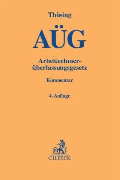 Arbeitnehmerüberlassungsgesetz - Thüsing, Gregor