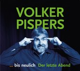 Bis neulich - der letzte Abend, 2 Audio-CDs