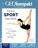 GEO kompakt 46/2016 - Fitness, Sport, Gesundheit