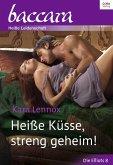 Heiße Küsse, streng geheim (eBook, ePUB)